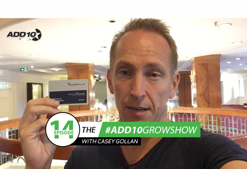 The #Add10GrowShow #14: Travel Hacks on How You Can Save When Traveling