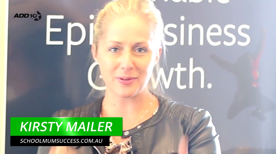 "[Add10Accelerator Highlights] - ""I Really Enjoyed the Supportive Environment"" -Kirsty Mailer, School Mum Success"
